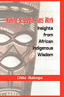 Making Strategic Plans Work: Insights from African Indigenous Wisdom (HB) by Chiku Malunga (Hardback, 2009)