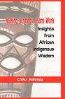 Making Strategic Plans Work: Insights from African Indigenous Wisdom (HB) by Chiku Malunga (Hardback, 2009)