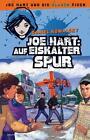 Joe Hart und die blauen Tiger: Auf eiskalter Spur von Daniel Kowalsky (2012, Gebundene Ausgabe)