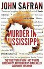 Murder in Mississippi by John Safran (Paperback, 2014)