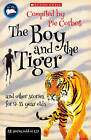The Boy and the Tiger and Other Stories for 9 to 11 Year Olds by Scholastic (Mixed media product, 2008)