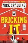 Bricking It by Nick Spalding (Paperback, 2015)
