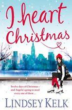 I Heart Christmas, Kelk, Lindsey | Paperback Book | 9780007501502 | NEW