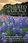 Spurred by Grace by Xulon Press (Paperback / softback, 2013)