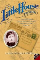 A Little House Traveler: Writings From Laura Ingalls Wilder`s Journeys Across Am on sale