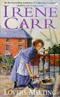 Lovers Meeting by Irene Carr (Paperback, 1998)