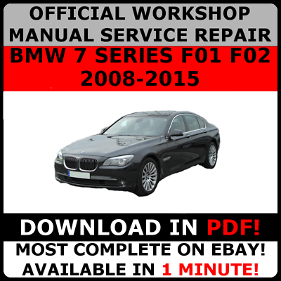 Official Workshop Service Repair Manual For Bmw 7 Series F01 F02 2008 2015 Ebay