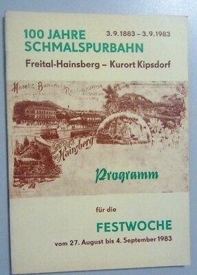 100 Jahre Schmalspurbahn ~ Freital Hainsberg Kurort Villaggio Kip ~ Programm