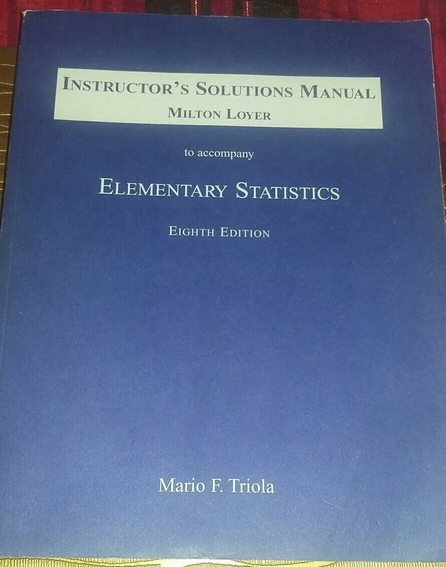Instructor's Solutions Manual Milton Loyer Elementary Statistics 8th edition  | eBay
