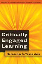 Critically Engaged Learning Smyth  John 9781433101557