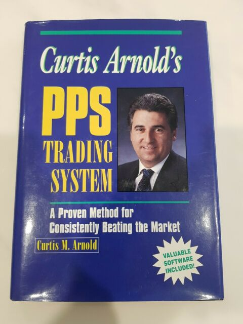 Curtis Arnold's PPS Trading System: A Proven Method (S1B9i2)