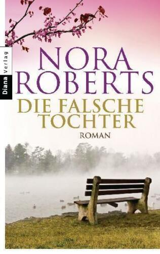 1 von 1 - Die falsche Tochter von Nora Roberts (2012, Taschenbuch)