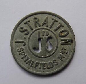 """""""J STRATTON LTD"""" SPITALFIELDS MARKET, 20 SHILLINGS (ZINC?) TOKEN"""