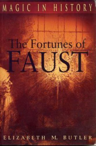 The Fortunes of Faust [Magic in History]