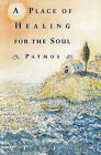 A Place of Healing for the Soul: Patmos by Peter France (Paperback / softback, 2003)