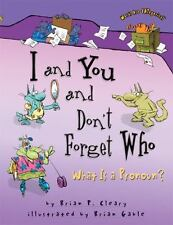 I and You and Don't Forget Who: What Is a Pronoun? Words Are Categorical