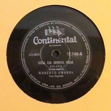 ROBERTO AMARAL / VIDA DA MINHA VIDA / QUEM E? / 78 RPM RECORD