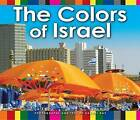 Colors of Israel by Rachel Raz (Paperback, 2015)