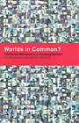 Worlds in Common?: Television Discourses in a Changing Europe by Kay Richardson, Ulrike Hanna Meinhof (Paperback, 1999)