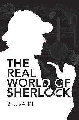 1 of 1 - Rahn, B. J., The Real World Of Sherlock, Very Good Book