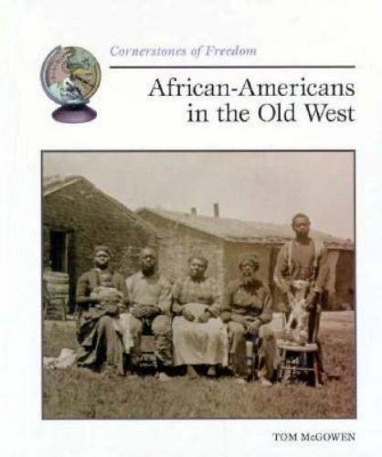 African-Americans in the Old West by Tom McGowen