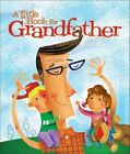 a Little Book for Grandfather 9780740764066 Hardcover P H