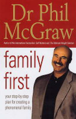 """""""AS NEW"""" Family First: Your Step-by-Step Plan for Creating a Phenomenal Family,"""
