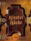 Klosterküche von Brigitte Karg, Gesa Scheziat, Viktoria Schuster, Sonja Vielei und Susanne Rieder (2014, Gebundene Ausgabe)
