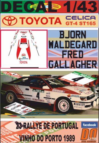 01 DECAL 1//43 TOYOTA CELICA GT4 B.WALDEGARD R.PORTUGAL 1989 DnF