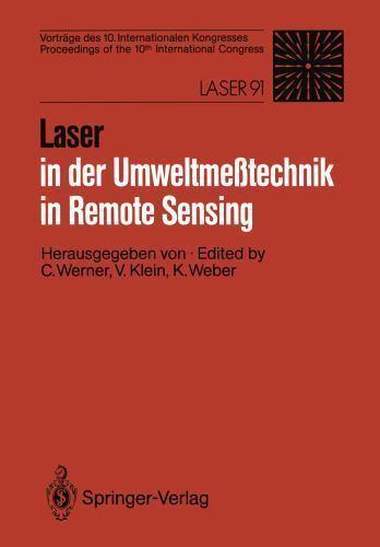 Laser in der Umweltmesstechnik : Vorträge des 10. Internationalen Kongresses:...