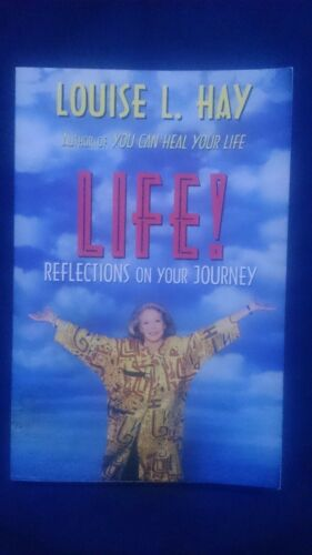 1 of 1 - LOUISE L. HAY - LIFE! - Reflections on your Journey