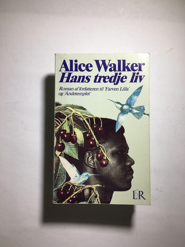 Hans tredje liv, Alice Walker, genre: roman