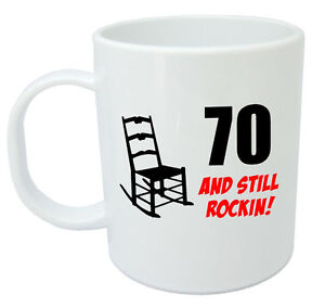 Image Is Loading 70 Still Rockin Mug 70th Birthday Gifts For