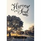 Harvest of The Soul 9781481719544 by Joel Terry May Book