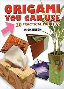 Origami-You-Can-Use-20-Practical-Projects-by-Beech-Rick-Paperback-book-2009