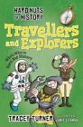Hard Nuts of History: Travellers and Explorers by Tracey Turner (Paperback, 2015)