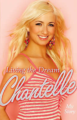 1 of 1 - Living the Dream: My Story,Houghton, Chantelle,New Book mon0000117138