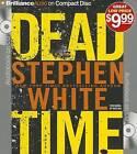Dead Time by Professor of Politics Stephen White (CD-Audio, 2013)