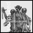 Embodiment * by Sculptured (CD, Feb-2008, The End)