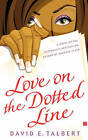 Love on the Dotted Line: A Novel by David E. Talbert (Paperback, 2006)