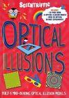 Scientriffic: Optical Illusions: Build 5 Mind-Bending Optical Machines! by Weldon Owen Limited (UK), Red Lemon Press (Hardback, 2014)