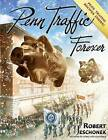 Penn Traffic Forever by Robert Jeschonek (Paperback / softback, 2015)
