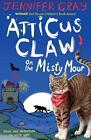 Atticus Claw on the Misty Moor von Jennifer Gray (2015, Taschenbuch)