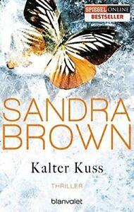 Kalter-Kuss-von-Sandra-Brown-Taschenbuch-Mangelexemplar