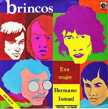 """7"""" promo LOS BRINCOS esa mujer / hermano ismael 45 SPAIN NOVOLA 1970 SINGLE"""