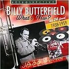 Billy Butterfield - What's New (His 24 Finest, 2012)
