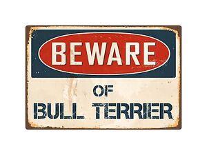 """Beware Of Bull Terrier 8"""" x 12"""" Vintage Aluminum Retro Metal Sign VS083"""