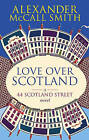 Love Over Scotland by Alexander McCall Smith (Paperback, 2007)