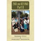 2013 and Beyond Part II by Barbara Wolf, Margaret Anderson (Paperback / softback, 2014)