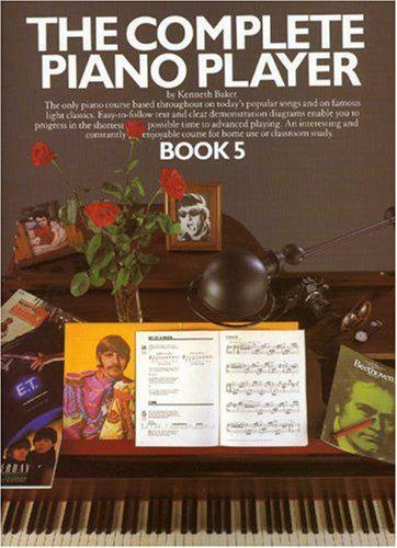 Complete Piano Player: Book 5 by Baker, Kenneth Paperback book 9780711904354